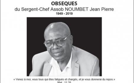 Avis de décès et programme des obsèques du Sergent-chef retraité Assob NOUMBET Jean Pierre