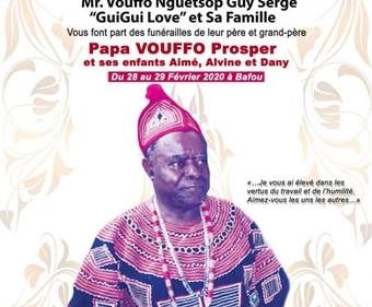 Faire-part des funérailles de Papa VOUFFO Prosper et ses enfants Aimé, Alvine et Dany du 28 au 29 février 2020 à Bafou